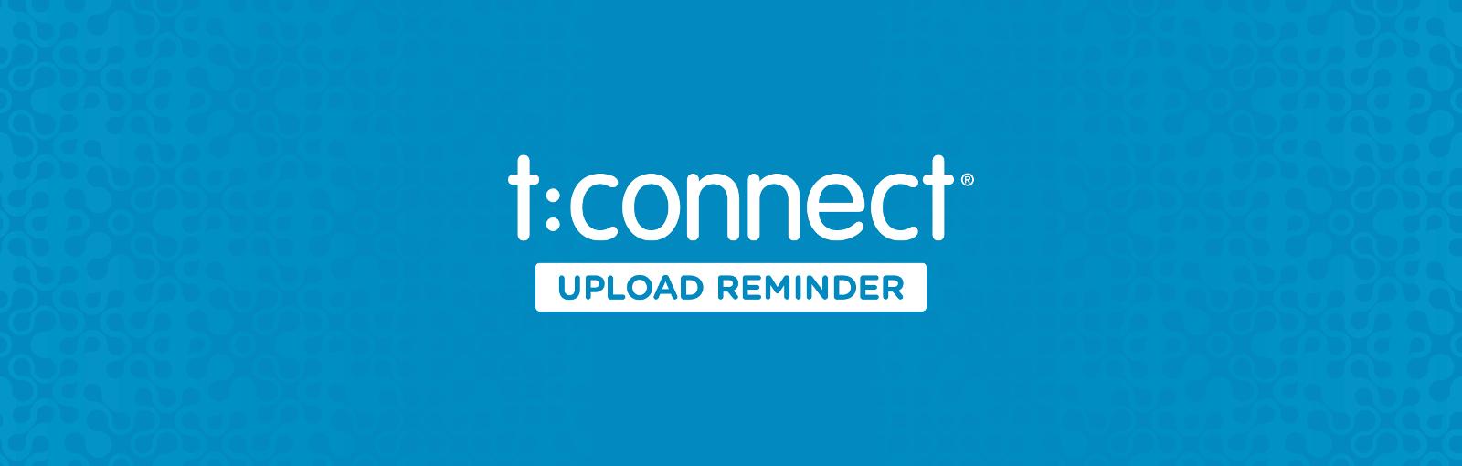 CM-000506_A_Banner_Blog_tconnect_Upload_Reminder_PROOF_20180208b